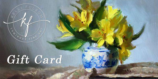 Gift Card by Kelli Folsom Fine Art